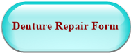 Denture Repair Form